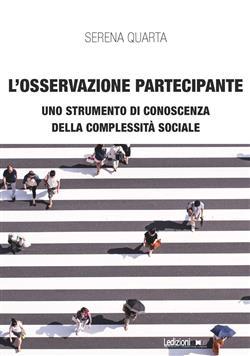 L'osservazione partecipante. Uno strumento di conoscenza della complessità sociale