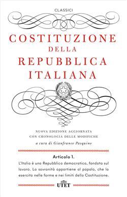Costituzione della Repubblica Italiana. Con cronologia delle modifiche. Nuova ediz.