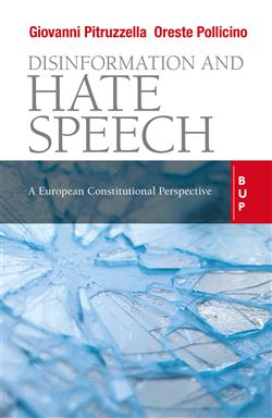 Disinformation and hate speech. A European Constitutional