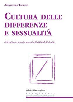 Cultura delle differenze e sessualità. Dal rapporto sesso/genere alla fluidità dell'identità