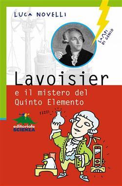 Lavoisier e il mistero del Quinto Elemento