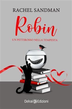 Robin. Un pettirosso nella tempesta