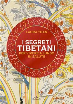 I segreti tibetani per vivere a lungo in salute