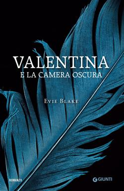 Valentina e la camera oscura