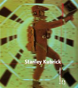 Stanley Kubrick. Ediz. illustrata