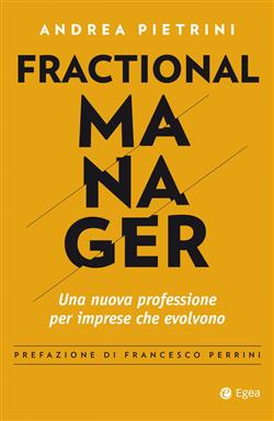 Fractional manager. Una nuova professione per imprese che evolvono
