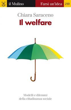 Il welfare. Modelli e dilemmi della cittadinanza sociale