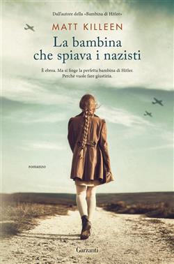 La bambina che spiava i nazisti