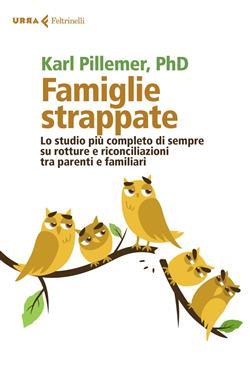 Famiglie strappate. Lo studio più completo di sempre su rotture e riconciliazioni tra parenti e familiari