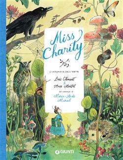 Miss Charity. L'infanzia dell'arte