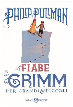 Le fiabe dei Grimm per grandi e piccoli