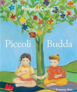 Piccoli Budda. Ediz. illustrata