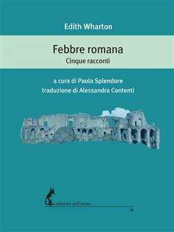 Febbre romana. Cinque racconti