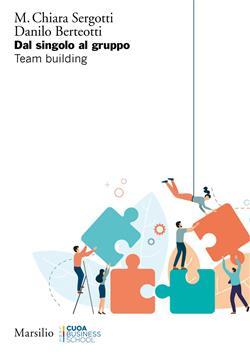 Dal singolo al gruppo. Team building