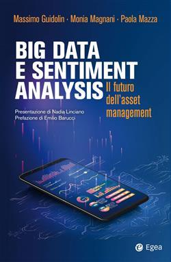Big data e sentiment analysis. Il futuro dell'asset management