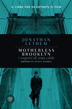 Brooklyn senza madre. Motherless Brooklyn