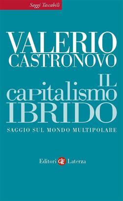 Il capitalismo ibrido. Saggio sul mondo multipolare