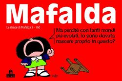 Mafalda. Le strisce dalla 1 alla 160
