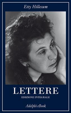 Lettere (1941-1943). Ediz. integrale