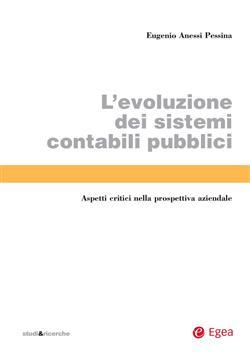L'evoluzione dei sistemi contabili pubblici. Aspetti critici nella prospettiva aziendale