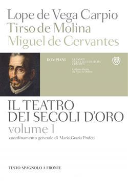 Il teatro dei secoli d'oro - Volume 1
