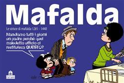 Mafalda. Le strisce dalla 1281 alla 1440