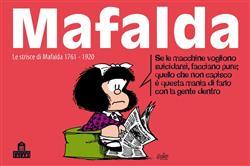 Mafalda. Le strisce dalla 1761 alla 1920
