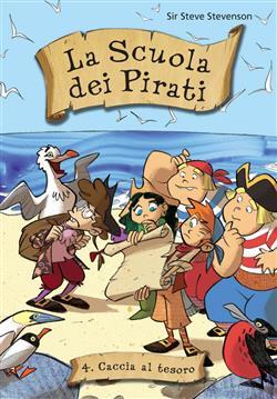 Caccia al tesoro. La scuola dei pirati