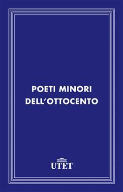 Poeti minori dell'Ottocento