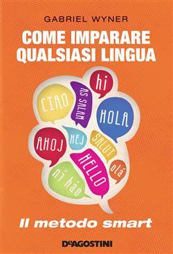 Come imparare qualsiasi lingua. Il metodo smart