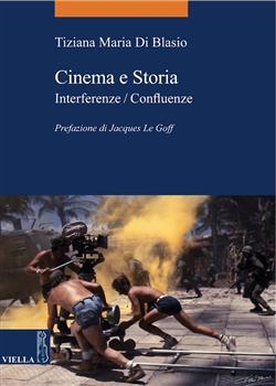 Cinema e storia. Interferenze/confluenze