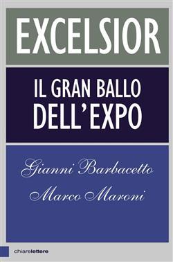 Excelsior. Il gran ballo dell'Expo