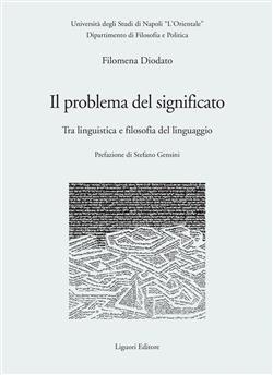Il problema del significato. Tra linguistica e filosofia del linguaggio