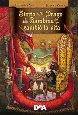 Storia di un drago e della bambina che gli cambiò la vita