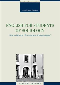 """English for students of sociology. How to face the """"prova tecnica di lingua inglese"""""""
