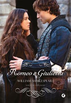Romeo e Giulietta. Ediz. integrale