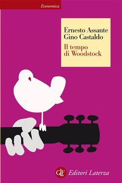 Il tempo di Woodstock. Ediz. illustrata