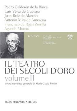 Il teatro dei secoli d'oro - Volume 2