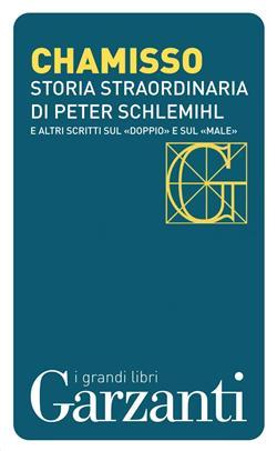 """Storia straordinaria di Peter Schlemihl e altri scritti sul """"doppio"""" e sul """"male"""""""