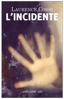 L'incidente