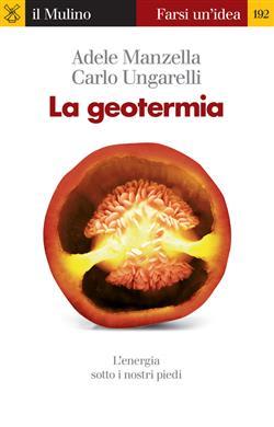 La geotermia. L'energia sotto i nostri piedi
