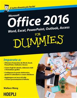 Microsoft Office 2016 for dummies. Word, Excel, PowerPoint, Outlook, Access