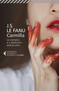 Carmilla. La vampira e il detective dell'occulto
