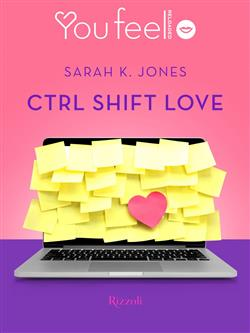 Ctrl Shift Love (Youfeel)