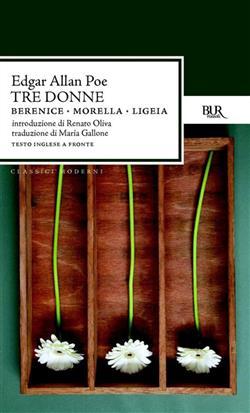 Tre donne:Berenice-Morella-Ligeia