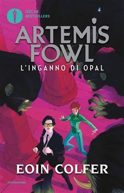 L'inganno di Opal. Artemis Fowl