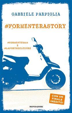 #Formenterastory: #Formentera14 e #Laportadelcuore