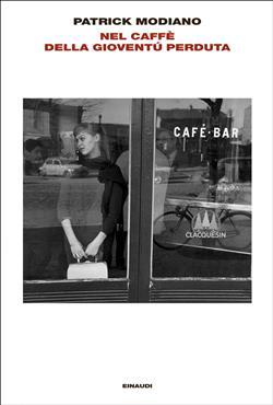 Nel caffè della giovinezza perduta