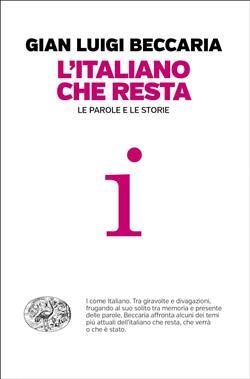 L'italiano che resta. Le parole e le storie