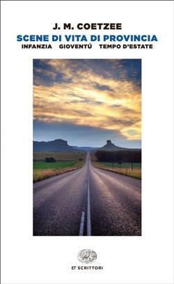 Scene di vita di provincia: Infanzia-Gioventù-Tempo d'estate